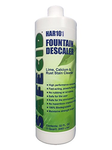 - SAFECID Fountain Descaler & Cleaner F-HAR101 Descaler removes Lime, Calcium, Scale, Mineral deposits, Rust Stains from Fountains (Quart)