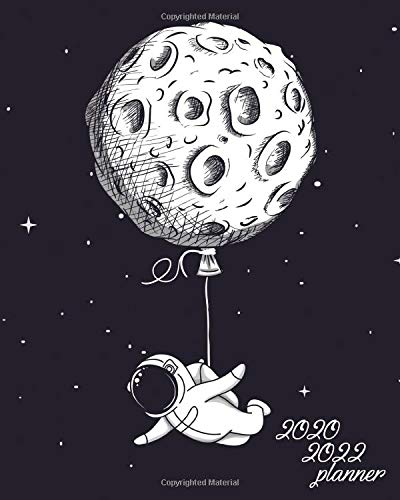 Planner 2020 2022  Funky Flying Astronaut Three Year Organizer And Agenda With Monthly Spread Views   3 Year Balloon Moon Calendar With To Do's Inspirational Quotes Notes And Vision Boards