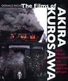 The Films of Akira Kurosawa, Third Edition, Expanded and Updated