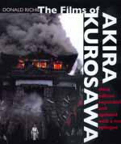 (The Films of Akira Kurosawa, Third Edition, Expanded and Updated)