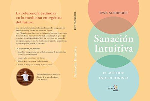 Sanación Intuitiva: EL MÉTODO EVOLUCIONISTA (Spanish Edition ...