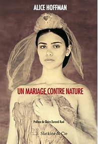 Un mariage contre nature par Alice Hoffman