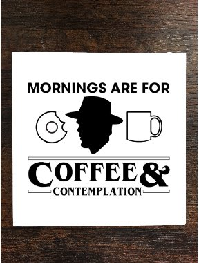 (Fan Made Snarky Morning Quote One Piece Premium Ceramic Tile Coaster 4.25