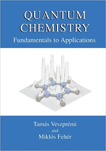Ilmaiset tietokoneet lataavat pdf-tiedoston Quantum Chemistry: Fundamentals to Applications by Tamás Veszprémi PDF