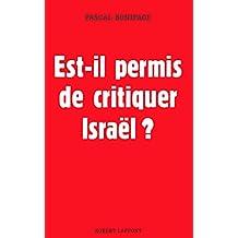 Est-il permis de critiquer Israel ? (Hors collection) (French Edition)