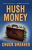 Hush Money: A Mystery (A Jack MacTaggart Mystery)