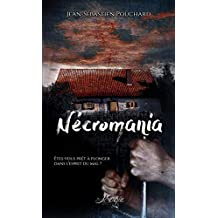Nécromania (100% Thriller - Psycologique) (French Edition)