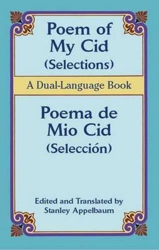 Read Online Poem of My Cid (Selections) / Poema de Mio Cid (Selección): A Dual-Language Book (Dover Dual Language Spanish) pdf