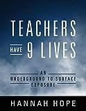 Teachers Have 9 Lives