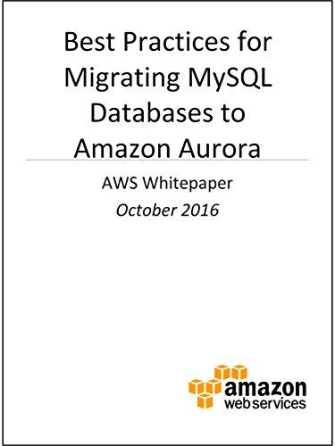 Best Practices for Migrating MySQL Databases to Amazon Aurora (AWS Whitepaper)