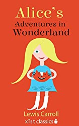 Alice's Adventures in Wonderland (Xist Classics)