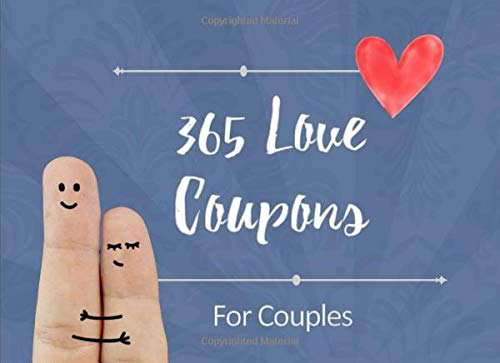 365 Love Coupons For Couples Date Night Box Date Night Ideas Date Jar Ideas Anniversary Gifts Publications Coupon 9781686325175 Amazon Com Books