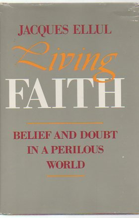 Living Faith: Belief and Doubt in a Perilous World