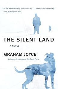 The Silent Land: A novel