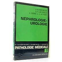La pathologie médicale 7 -Néphrologie urologie