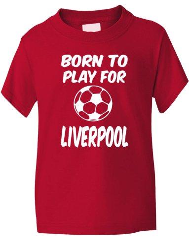 Print4U Born to Play For Liverpool Football Boys Girls T-Shirt Age 1-13