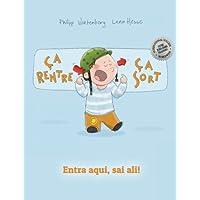 Ça rentre, ça sort ! Entra aqui, sai ali!: Un livre d'images pour les enfants (Edition bilingue français-portugais)