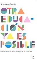 OTRA EDUCACIÓN YA ES POSIBLE: UNA INTRODUCCIÓN