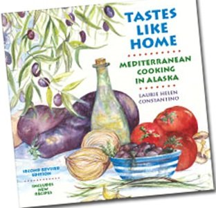 Tastes Like Home: Mediterranean Cooking in Alaska by Laurie Helen Constantino (2000) Spiral-bound pdf