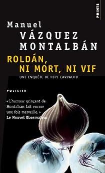 Roldan, ni mort, ni vif par Vázquez Montalbán