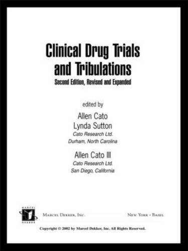Clinical Drug Trials And Tribulations  Revised And Expanded  Second Edition  Drugs And The Pharmaceutical Sciences