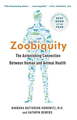 Zoobiquity: The Astonishing Connection Between Human and Animal Health by Brand: Vintage
