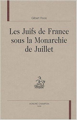 Téléchargement Les juifs de France sous la monarchie de juillet pdf