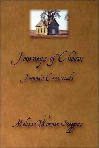 Journeys of Choice: Joanna's Crossroads