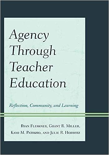 Agency through Teacher Education: Reflection, Community, And ...