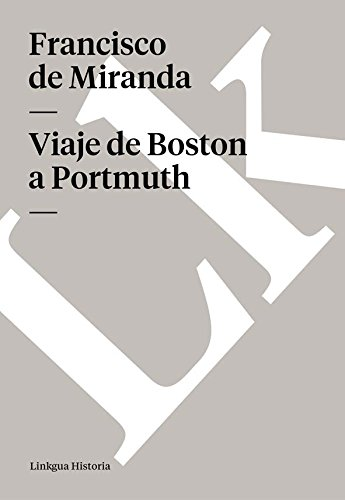 Viaje de Boston a Portmuth (Memoria-Viajes) (Spanish Edition) by [
