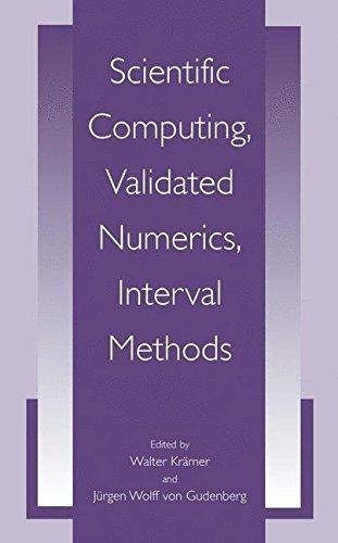 Download Scientific Computing, Validated Numerics, Interval Methods (University Series in Mathematics) Pdf