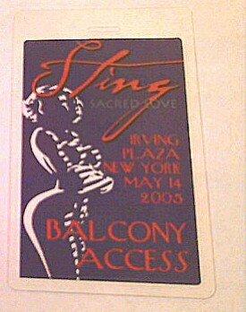 2005 5/14 Sting Laminated Backstage Balcony Pass New York Irving - Irving Plaza