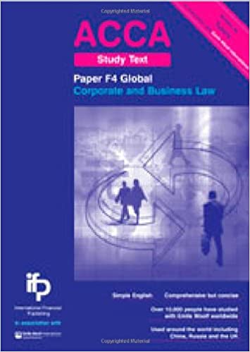 ACCA F4 GLO Corporate and Business Law (Global) Study Text