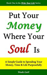 Put Your Money Where Your Soul Is (English Edition)