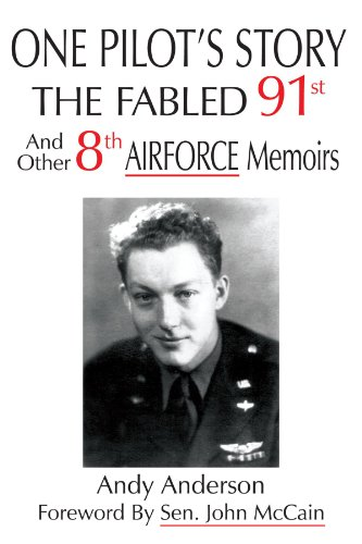 Price comparison product image One Pilot's Story: The Fabled 91st And Other 8th Airforce Memoirs