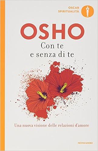 Osho – Con te e senza di te