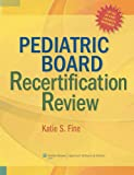 Pediatric Board Recertification Review