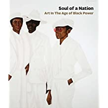 Soul of a Nation: Art in the Age of Black Power