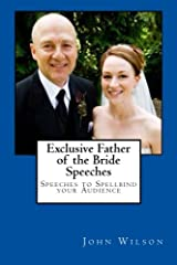 """Are you nervous and anxious about giving a speech at your daughter's wedding? """"Discover Within Minutes How You can Write and Deliver a Perfect Father of the Bride Speech Easily and Quickly…"""" I'll take you by the hand and show you exactly what..."""