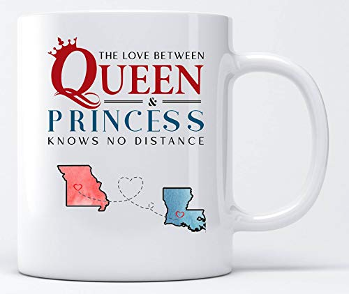 Best Gifts For Mom Coffe Mugs Two State Missouri MO Louisiana LA The Love Between Queen Mother and Princess Daughter Knows No Distance - Personalized Gifts For Mom Mug Ceramic 11 oz ()