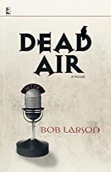 Dead Air (Dead Air Series, Book 1)
