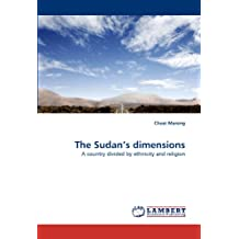 The Sudan's dimensions: A country divided by ethnicity and religion