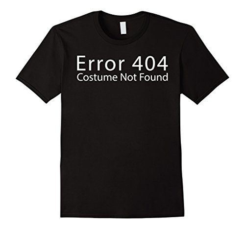 Funny Matching Costumes (Mens Error 404 Costume last minute funny matching costume tshirt Large Black)