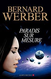 Paradis sur mesure : nouvelles, Werber, Bernard