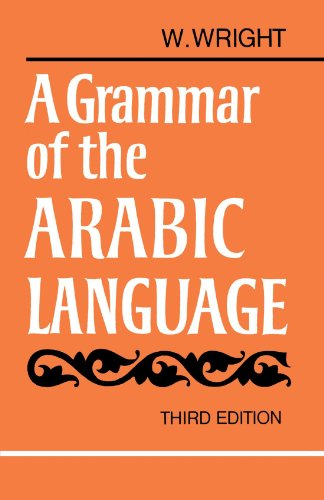 A Grammar of the Arabic Language, 3rd Edition