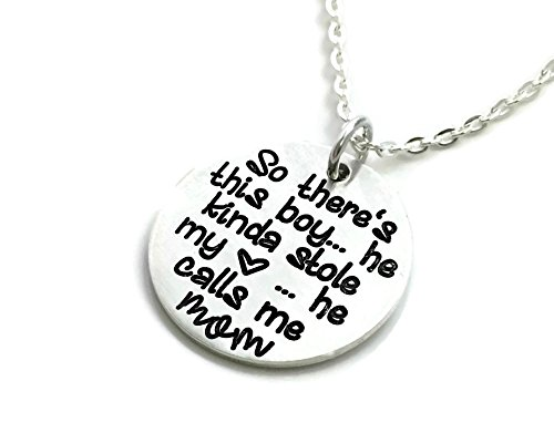 Best Mom Gift - So There's This Boy He Kinda Stole My Heart He Calls Me Mom - Hand Stamped Jewelry - Personalized Jewelry (Custom Hand Stamped Pendant)