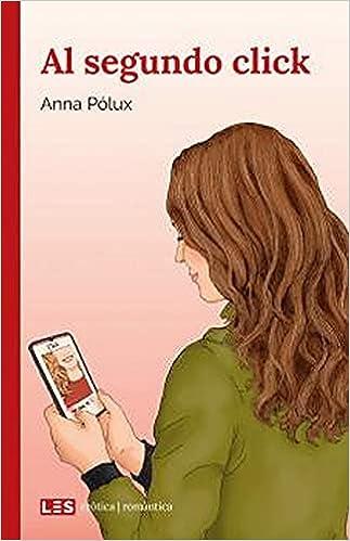 Al segundo Click de Anna Pólux