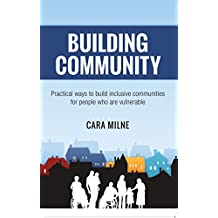 Building Community: Practical ways to build inclusive communities for people who are vulnerable