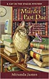 img - for Murder Past Due (Cat in the Stacks Series) by Miranda James book / textbook / text book
