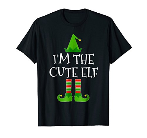 I'm The Cute Elf Matching Family Group Christmas T Shirt]()